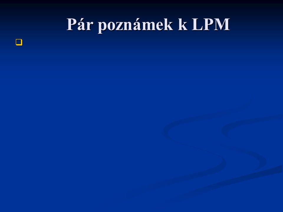 Pár poznámek k LPM 