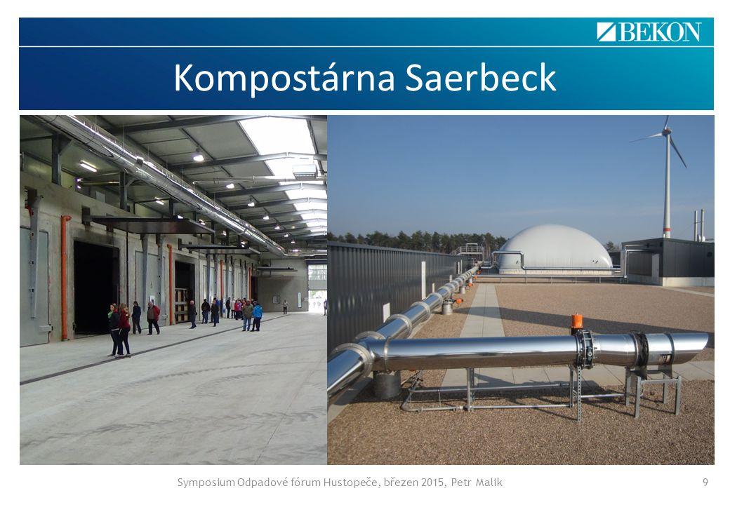 Kompostárna Saerbeck Symposium Odpadové fórum Hustopeče, březen 2015, Petr Malik9