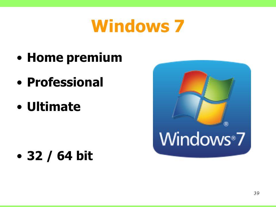 Windows 7 Home premium Professional Ultimate 32 / 64 bit 39