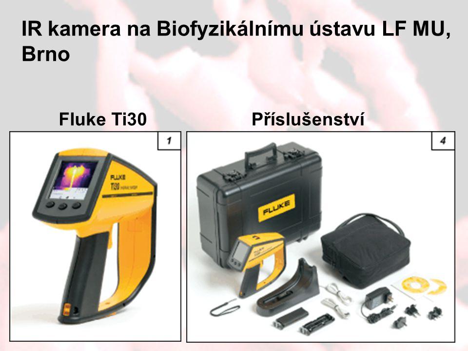Fluke Ti30Příslušenství IR kamera na Biofyzikálnímu ústavu LF MU, Brno