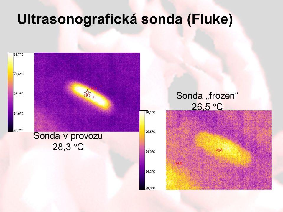 """Ultrasonografická sonda (Fluke) Sonda v provozu 28,3 °C Sonda """"frozen"""" 26,5 °C"""
