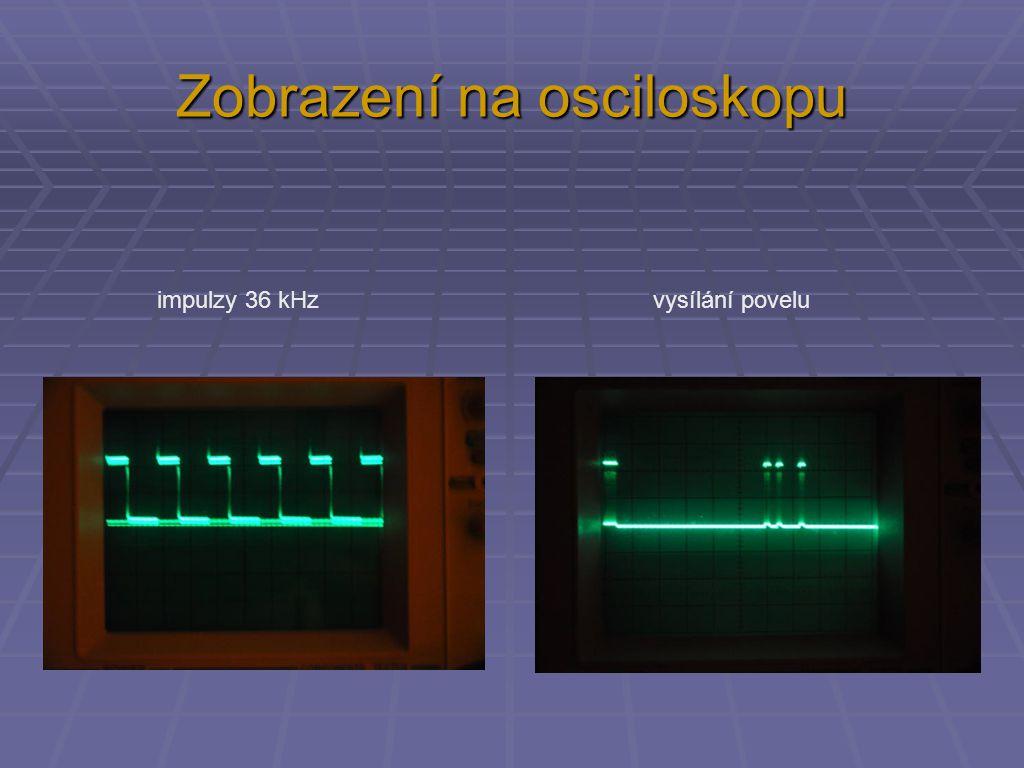 Zobrazení na osciloskopu impulzy 36 kHz vysílání povelu