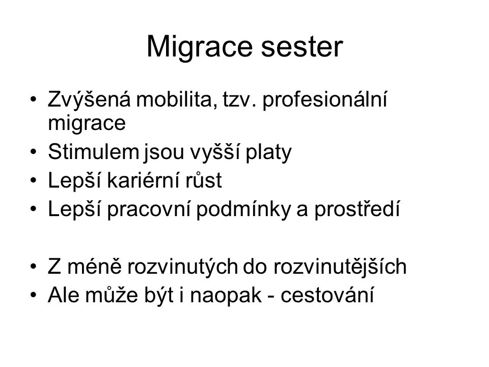 Migrace sester Zvýšená mobilita, tzv.