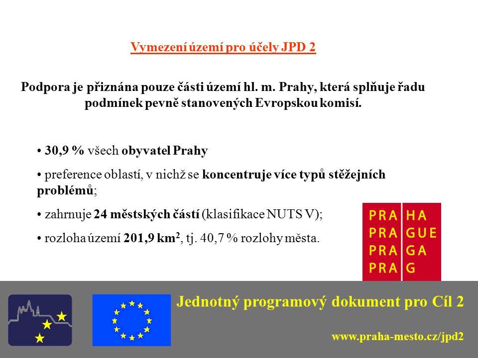 Vymezení území pro účely JPD 2 Podpora je přiznána pouze části území hl. m. Prahy, která splňuje řadu podmínek pevně stanovených Evropskou komisí. 30,