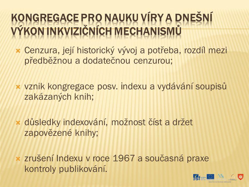 Gregorz, R.Inkvizice. Praha, 2004. James B. G. Inkvizice a středověká společnost.