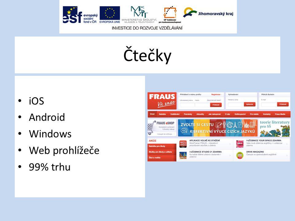 Čtečky iOS Android Windows Web prohlížeče 99% trhu