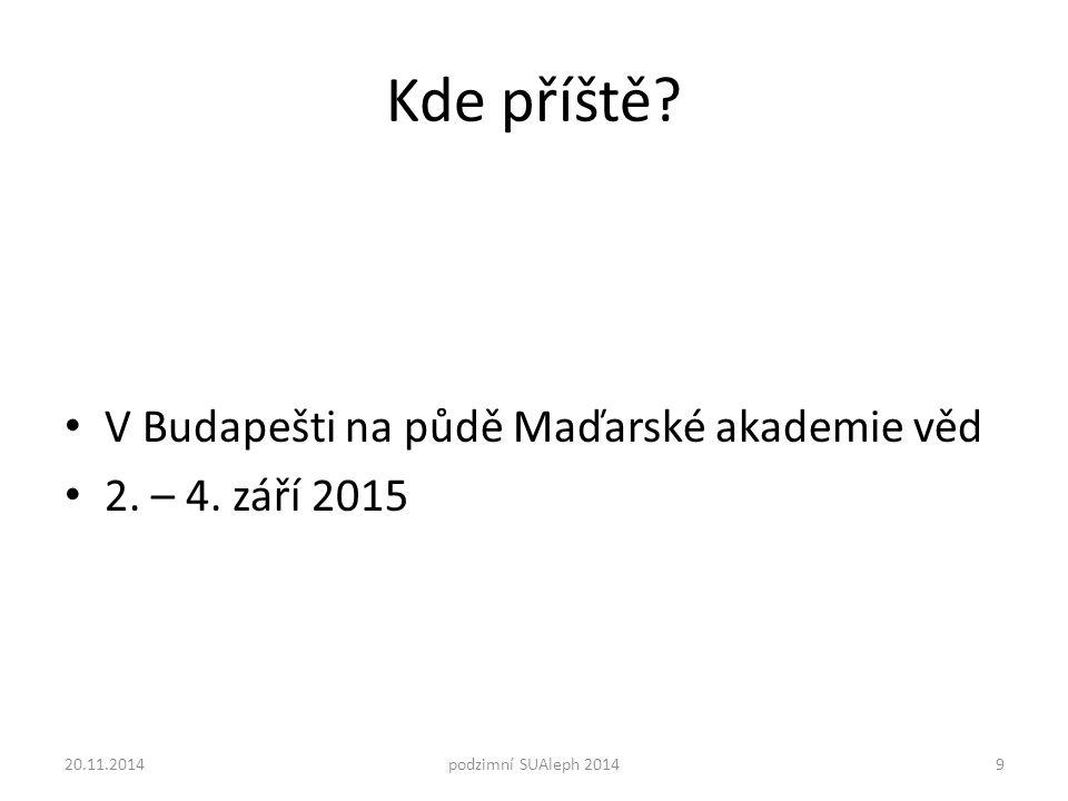 Kde příště. V Budapešti na půdě Maďarské akademie věd 2.