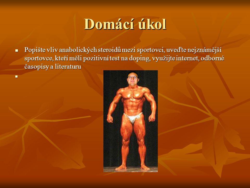 Popište vliv anabolických steroidů mezi sportovci, uveďte nejznámější sportovce, kteří měli pozitivní test na doping, využijte internet, odborné časop