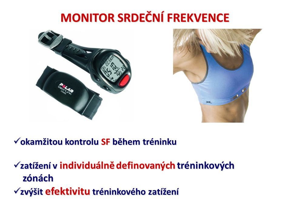 okamžitou kontrolu SF během tréninku okamžitou kontrolu SF během tréninku zatížení v individuálně definovaných tréninkových zatížení v individuálně de