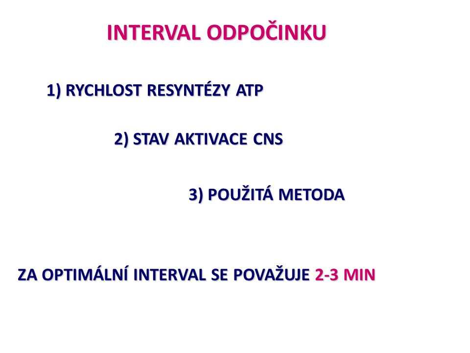 metody s maximálním odporem metoda těžkoatletická(A) metoda excentrická (A, V) metoda izometrická(A) metody s nemaximálním odporem metody s nemaximální rychlostí pohybu metoda opakovaných úsilí(A, RE, V) metoda intermediální(A) metoda izokinetická(A, RE) metoda vytrvalostní(V) metody s maximální rychlostí pohybu metoda rychlostní(RE) metoda kontrastní(RE) metoda plyometrická(RE) METODY ROZVOJE SÍLY (Dovalil et al., 2002) Vysvětlivky: A – absolutní síla; RE – rychlá a explosivní; V - vytrvalostní