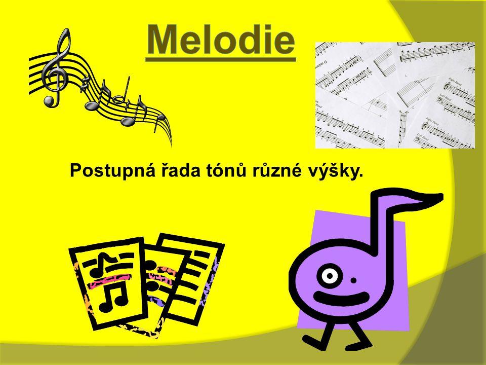 Postupná řada tónů různé výšky.