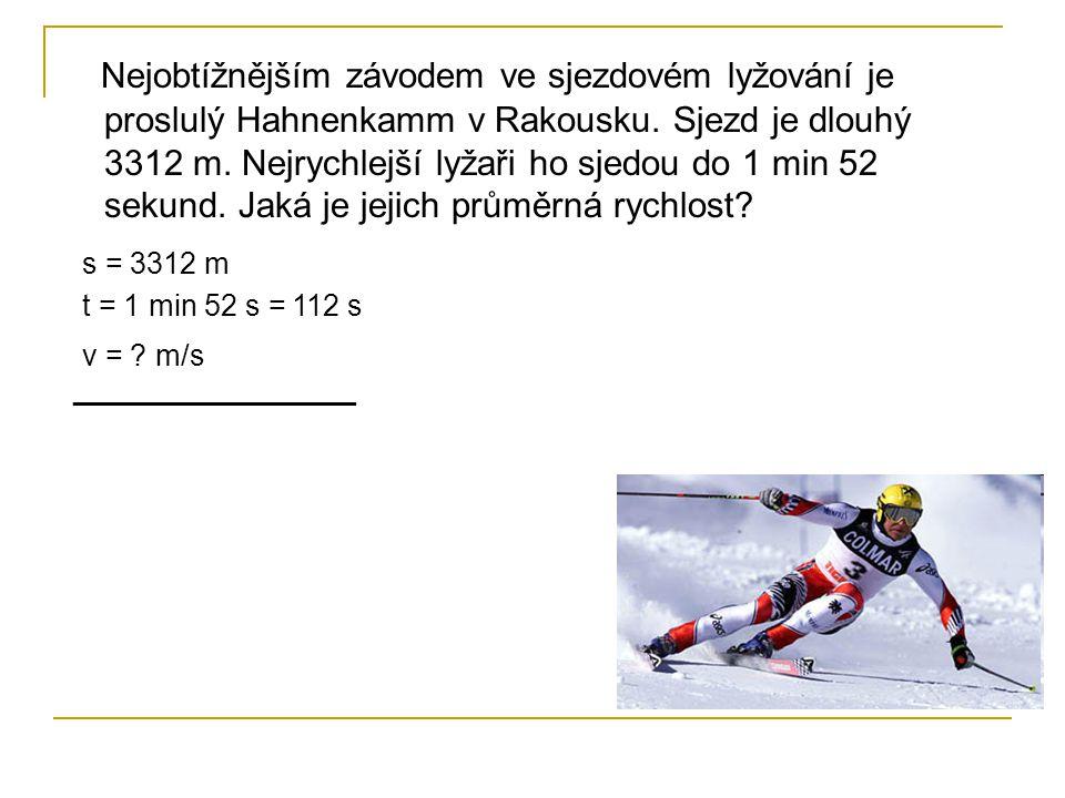 Nejobtížnějším závodem ve sjezdovém lyžování je proslulý Hahnenkamm v Rakousku. Sjezd je dlouhý 3312 m. Nejrychlejší lyžaři ho sjedou do 1 min 52 seku