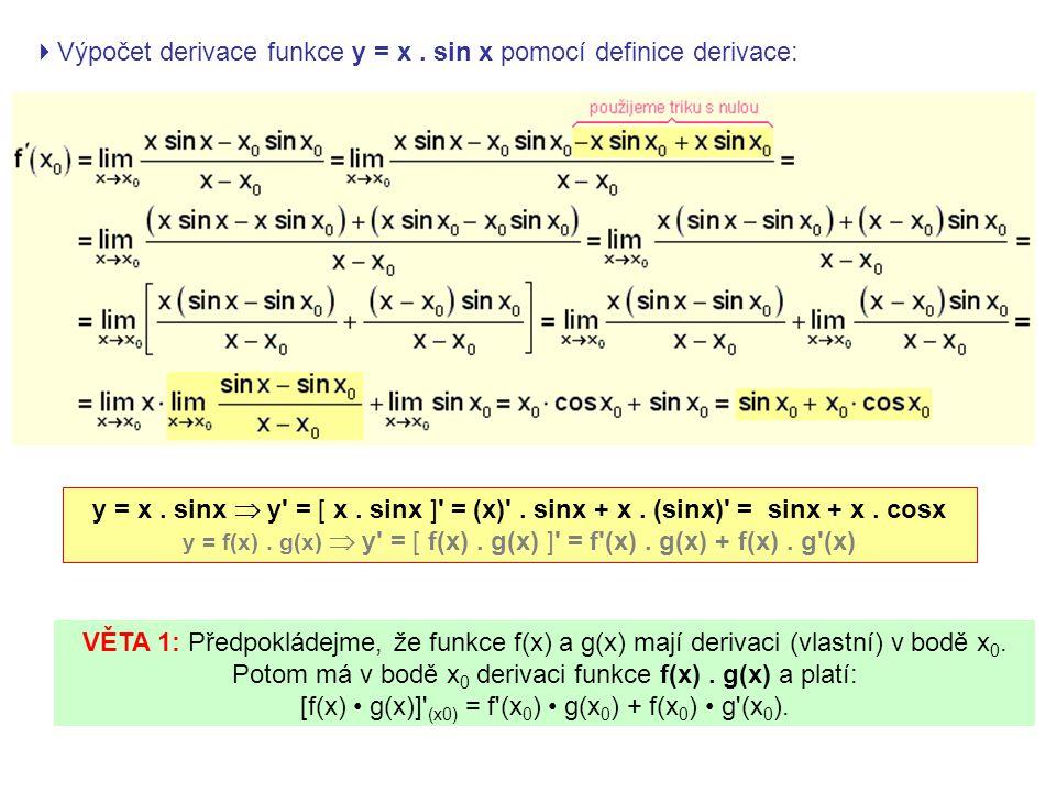  Výpočet derivace funkce y = x. sin x pomocí definice derivace: y = x.
