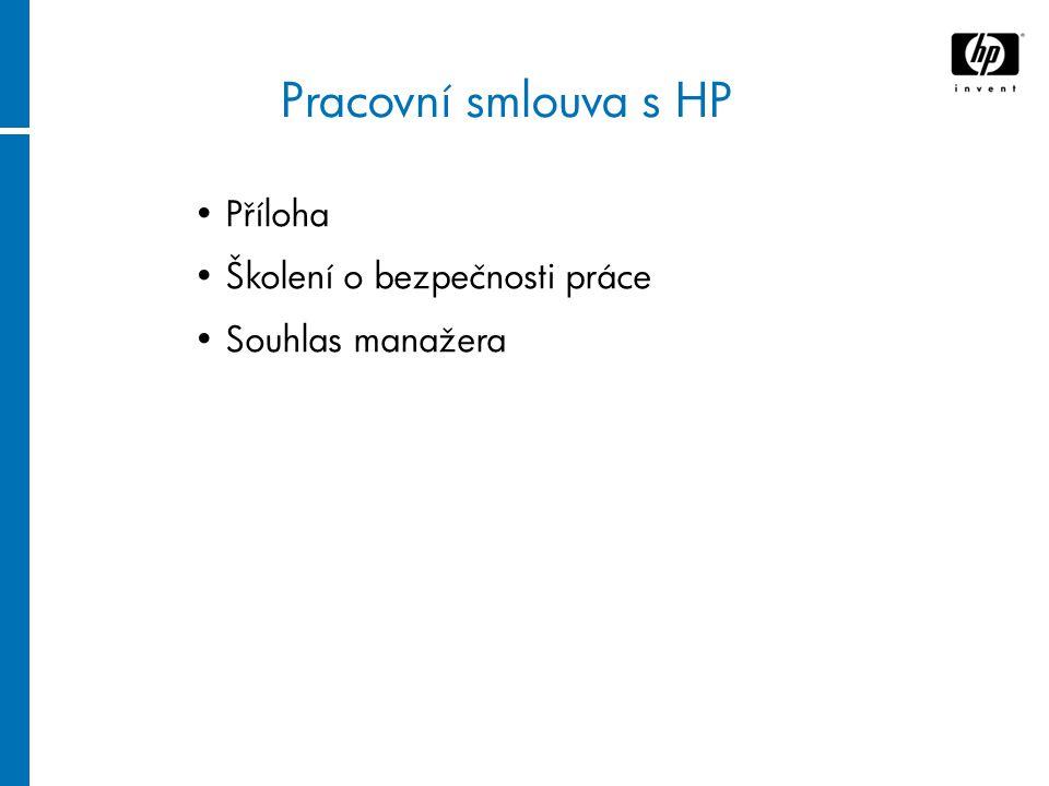 Pracovní smlouva s HP Příloha Školení o bezpečnosti práce Souhlas manažera
