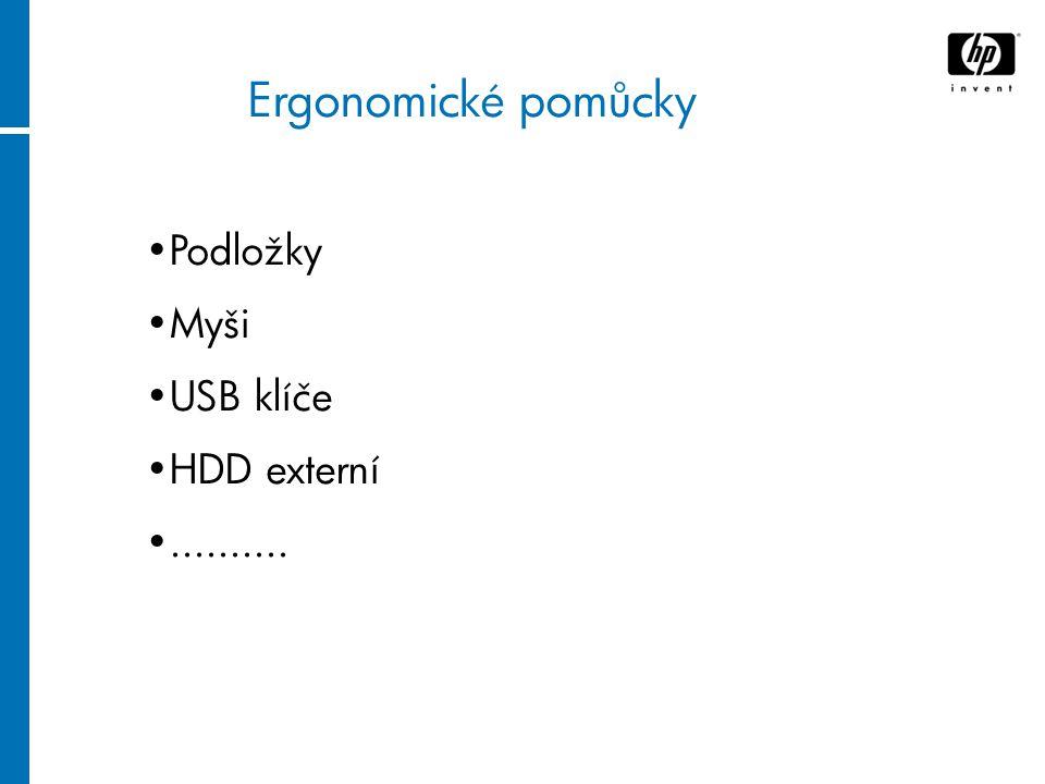 ........ Podložky Myši USB klíče HDD externí.......... Ergonomické pomůcky
