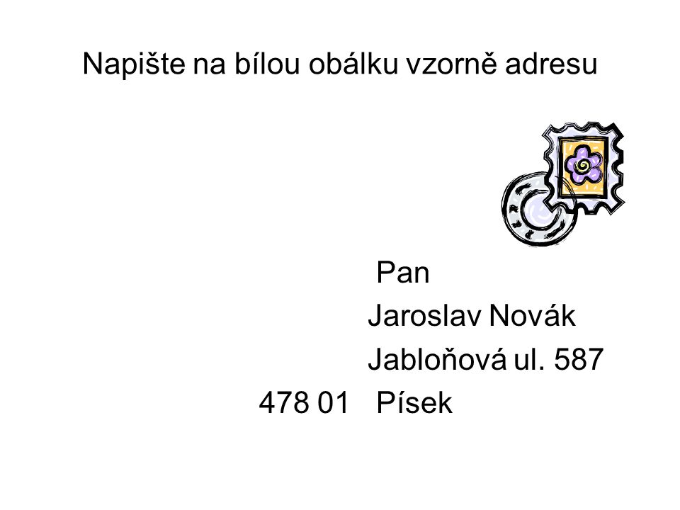 Adresa úředního dopisu Odes…………..………………….........................