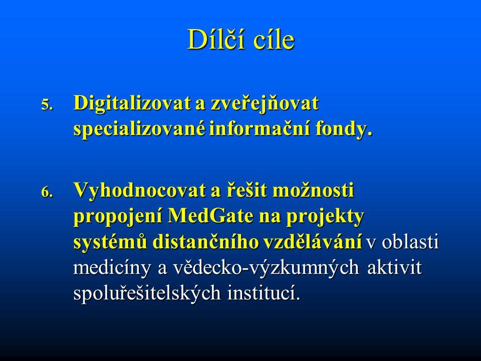 Dílčí cíle 5. Digitalizovat a zveřejňovat specializované informační fondy.