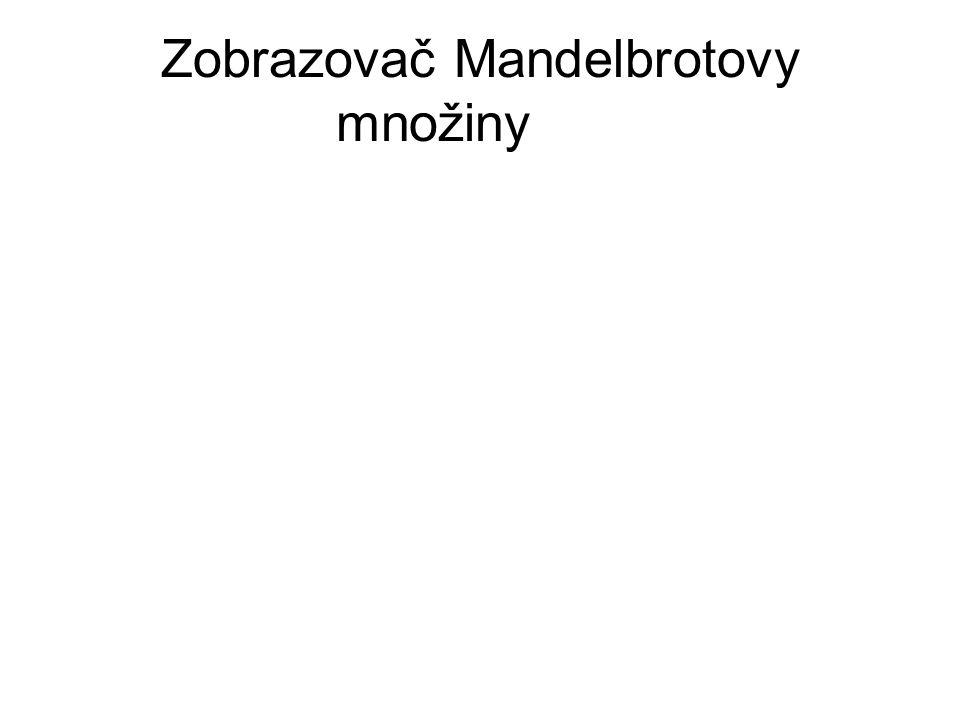 Zobrazovač Mandelbrotovy množiny