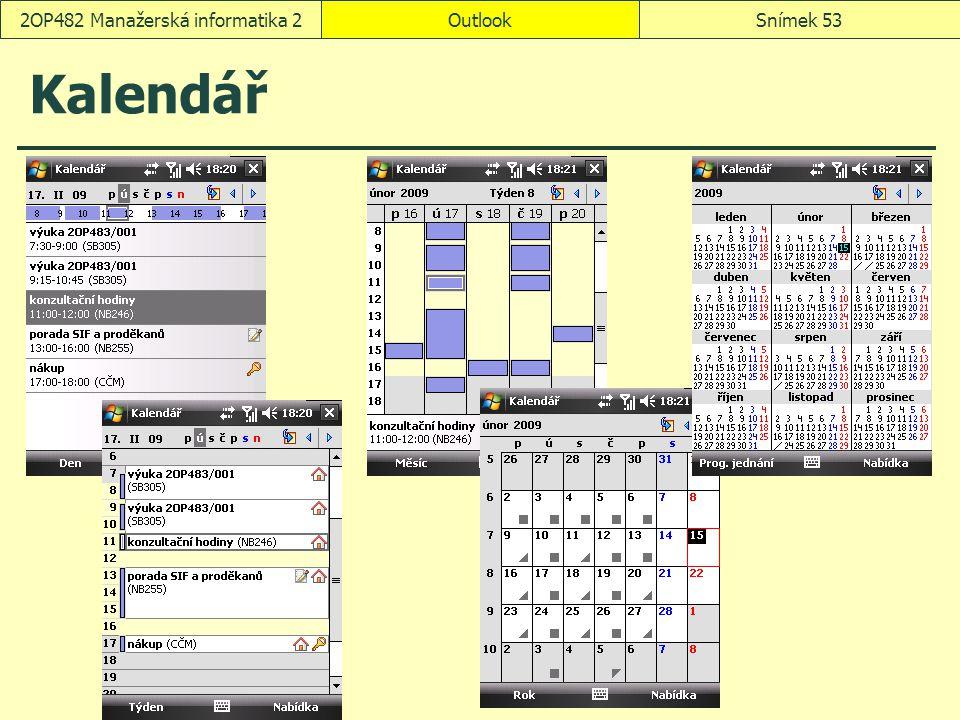 OutlookSnímek 532OP482 Manažerská informatika 2 Kalendář