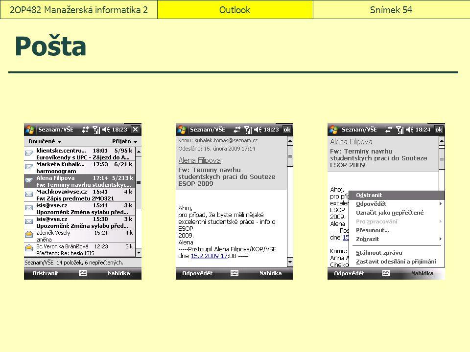 OutlookSnímek 542OP482 Manažerská informatika 2 Pošta