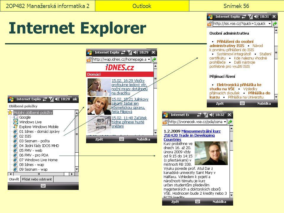 OutlookSnímek 562OP482 Manažerská informatika 2 Internet Explorer