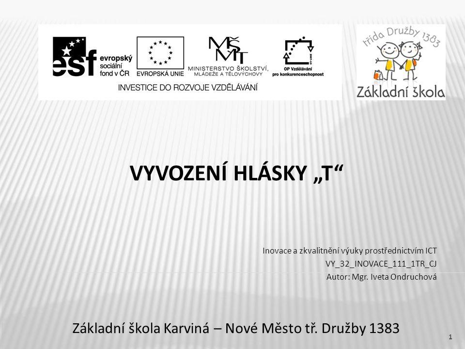 """VYVOZENÍ HLÁSKY """"T Základní škola Karviná – Nové Město tř."""