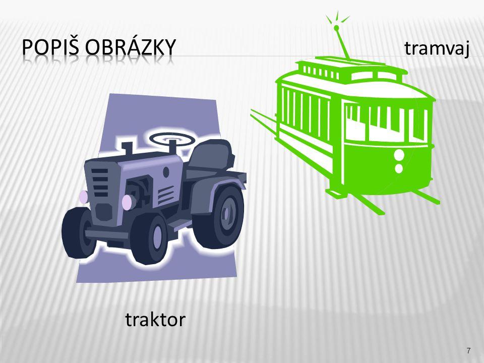 tramvaj 7 traktor