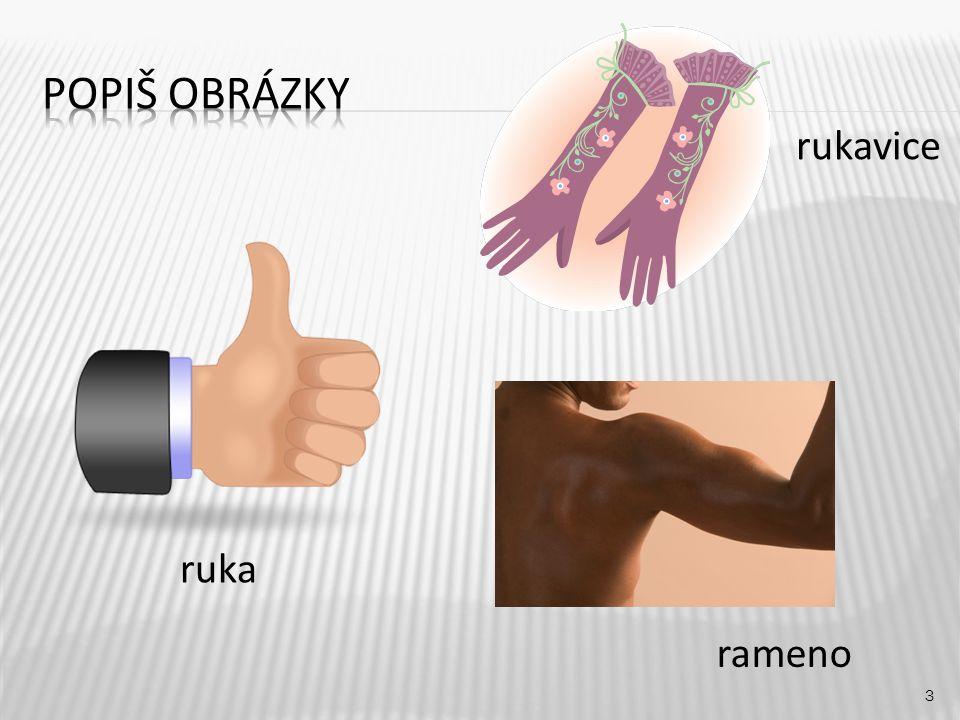 rukavice 3 ruka rameno