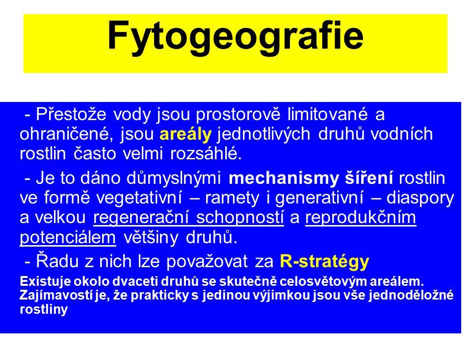 Fytogeografie - Přestože vody jsou prostorově limitované a ohraničené, jsou areály jednotlivých druhů vodních rostlin často velmi rozsáhlé. - Je to dá
