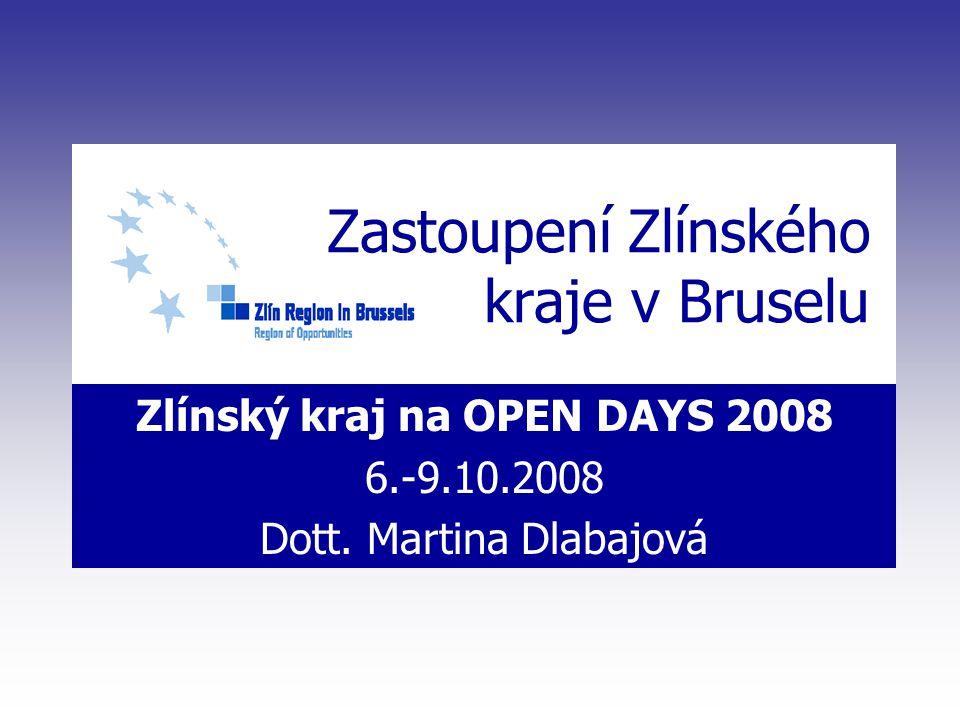 Zlínský kraj na OPEN DAYS 2008 6.-9.10.2008 Dott.