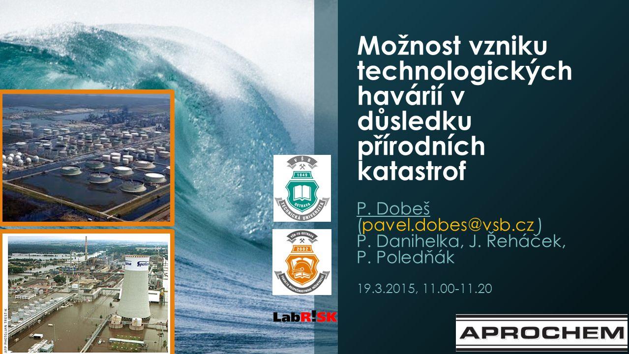 Možnost vzniku technologických havárií v důsledku přírodních katastrof P.