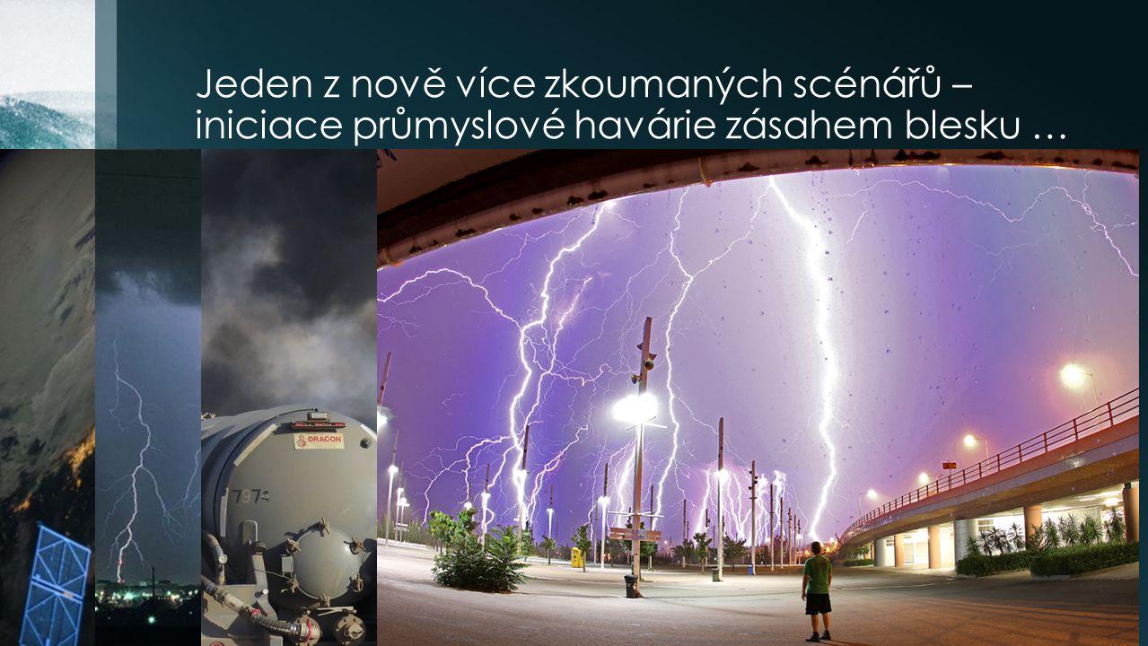 Další scénáře kombinovaných přírodně – technologických katastrof si postupně uvědomujeme, s rostoucím stavem poznání, pravděpodobně také v důsledku klimatické změny, projevující se i v ČR.