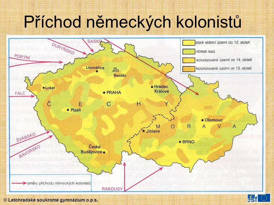 © Letohradské soukromé gymnázium o.p.s. Příchod německých kolonistů