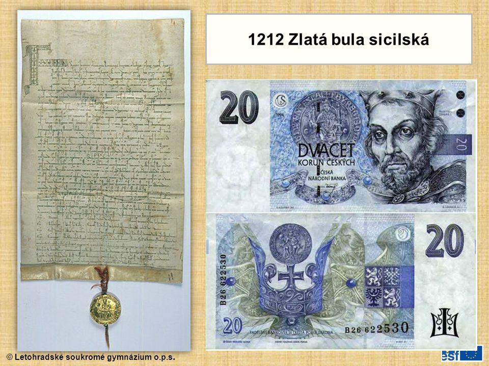 © Letohradské soukromé gymnázium o.p.s. 1212 Zlatá bula sicilská