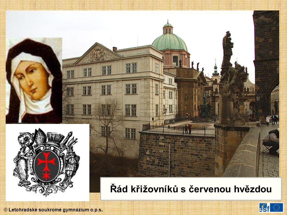 © Letohradské soukromé gymnázium o.p.s. Řád křižovníků s červenou hvězdou