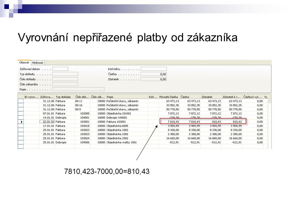 Vyrovnání nepřiřazené platby od zákazníka 7810,423-7000,00=810,43