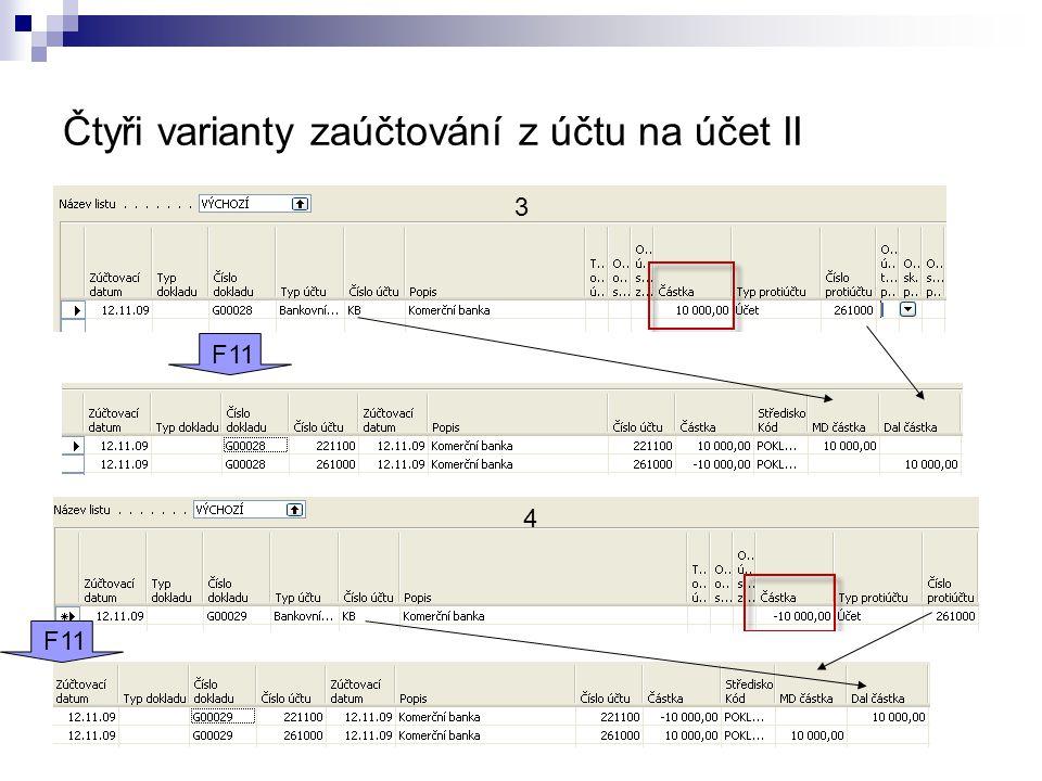 Čtyři varianty zaúčtování z účtu na účet II 3 4 F11