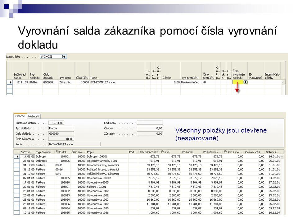 Vyrovnání salda zákazníka pomocí čísla vyrovnání dokladu Všechny položky jsou otevřené (nespárované)