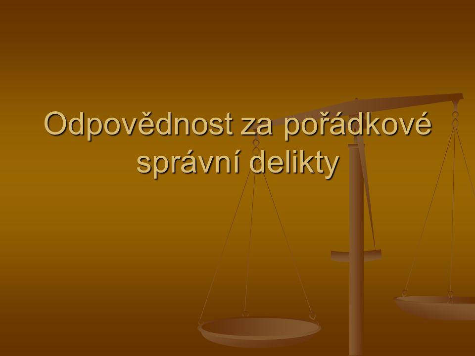 Odpovědnost za pořádkové správní delikty