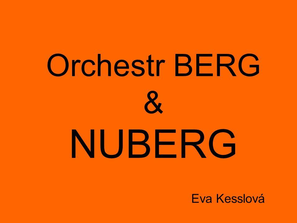 Eva Kesslová Orchestr BERG & NUBERG
