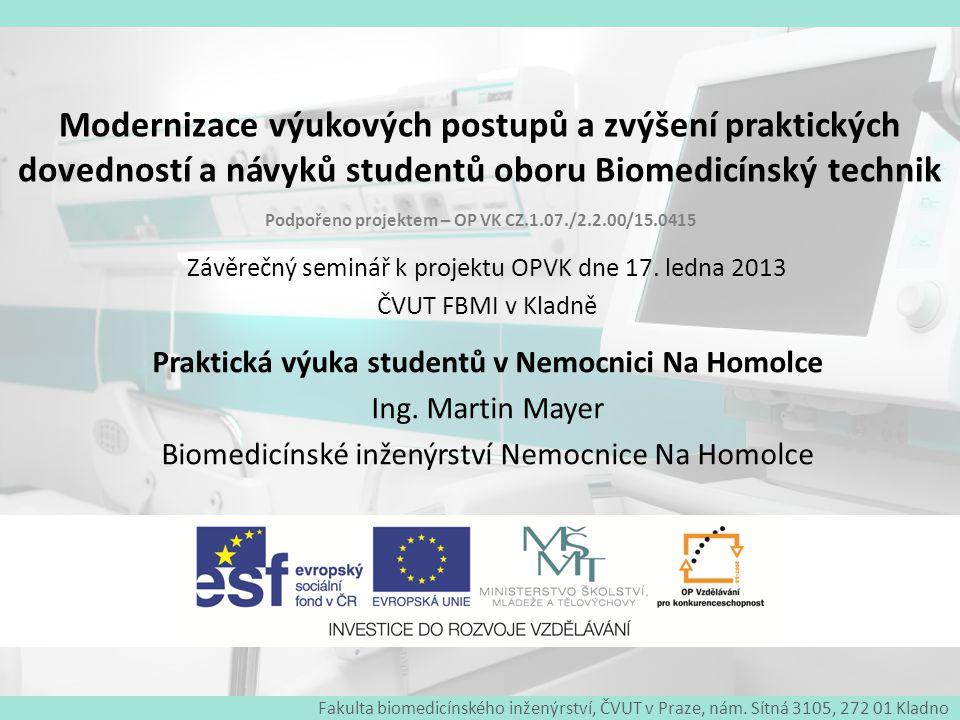 Modernizace výukových postupů a zvýšení praktických dovedností a návyků studentů oboru Biomedicínský technik Špičková ventilační technika