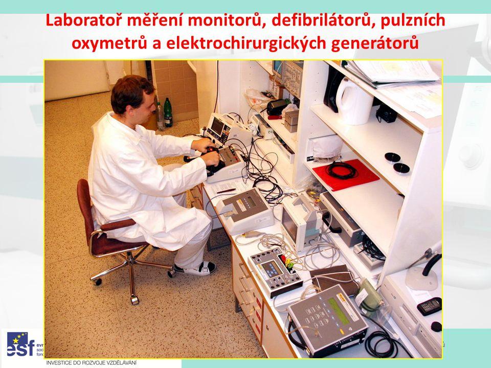 Modernizace výukových postupů a zvýšení praktických dovedností a návyků studentů oboru Biomedicínský technik Laboratoř měření monitorů, defibrilátorů,