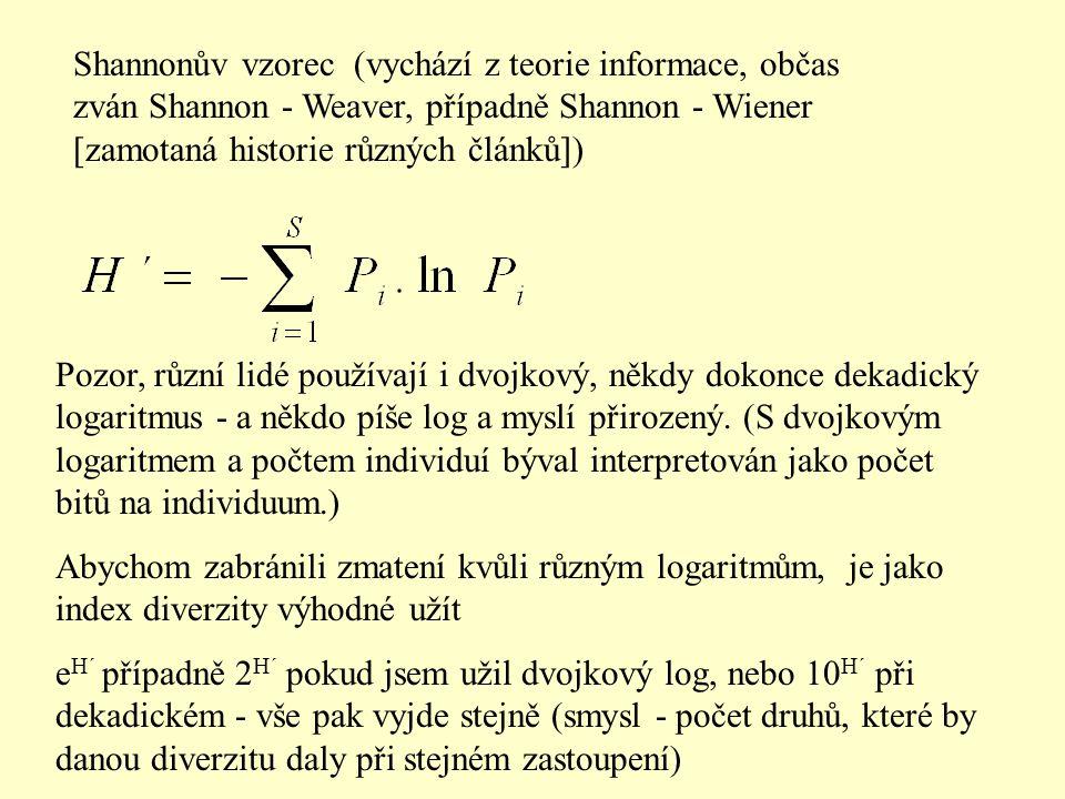 Shannonův vzorec (vychází z teorie informace, občas zván Shannon - Weaver, případně Shannon - Wiener [zamotaná historie různých článků]) Pozor, různí