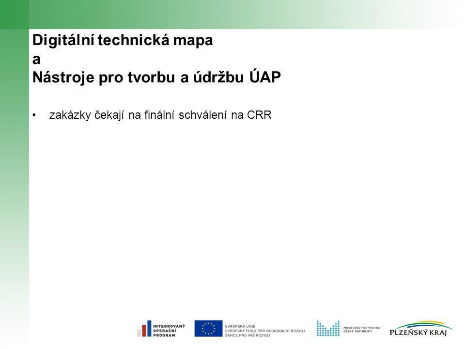 Digitální technická mapa a Nástroje pro tvorbu a údržbu ÚAP zakázky čekají na finální schválení na CRR