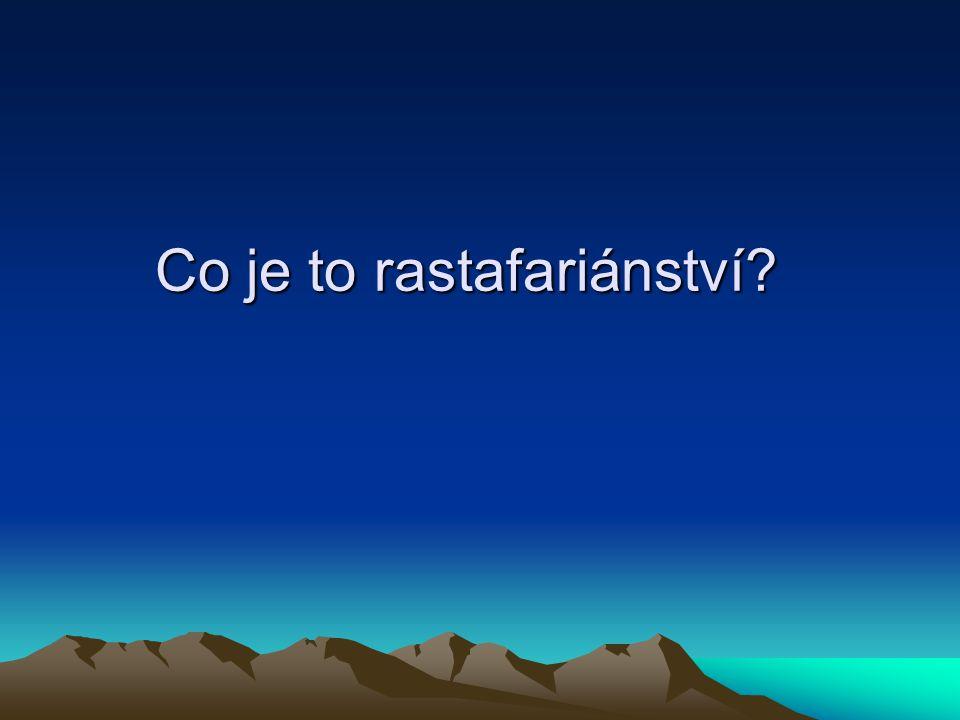Co je to rastafariánství?