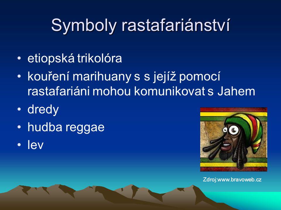 Symboly rastafariánství etiopská trikolóra kouření marihuany s s jejíž pomocí rastafariáni mohou komunikovat s Jahem dredy hudba reggae lev Zdroj:www.bravoweb.cz
