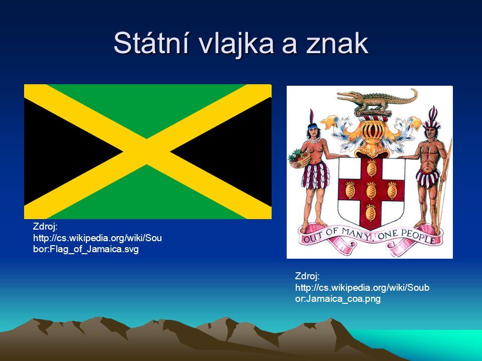 Státní vlajka a znak Zdroj: http://cs.wikipedia.org/wiki/Sou bor:Flag_of_Jamaica.svg Zdroj: http://cs.wikipedia.org/wiki/Soub or:Jamaica_coa.png
