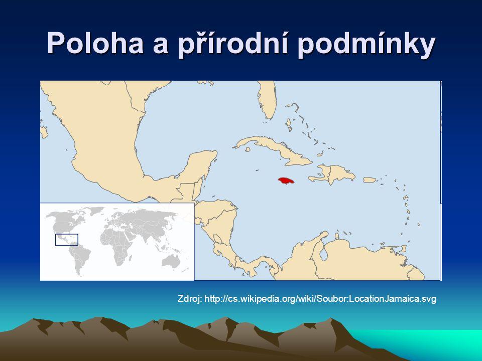 Poloha a přírodní podmínky Zdroj: http://cs.wikipedia.org/wiki/Soubor:LocationJamaica.svg