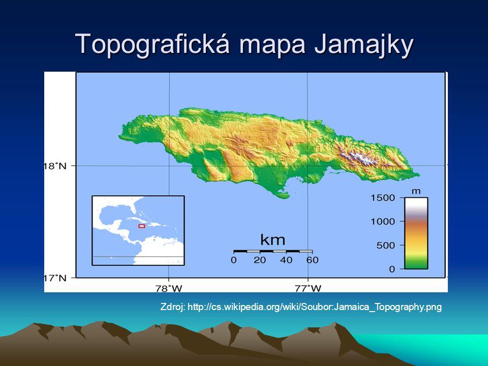 Topografická mapa Jamajky Zdroj: http://cs.wikipedia.org/wiki/Soubor:Jamaica_Topography.png