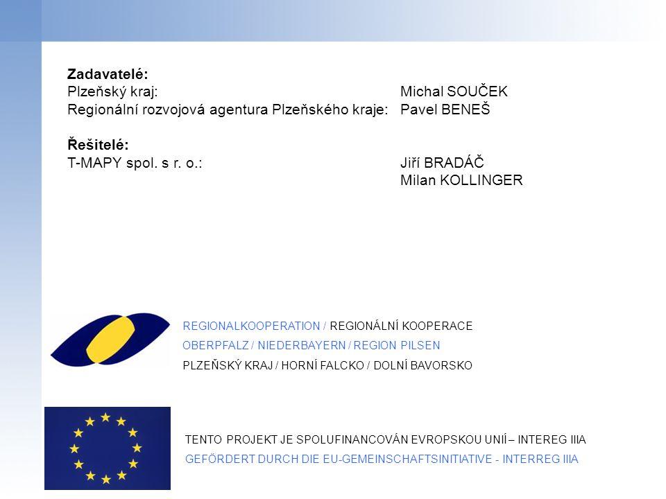 Zadavatelé: Plzeňský kraj:Michal SOUČEK Regionální rozvojová agentura Plzeňského kraje:Pavel BENEŠ Řešitelé: T-MAPY spol.
